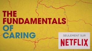 THE FUNDAMENTALS OF CARING : Bande-annonce du film en VF